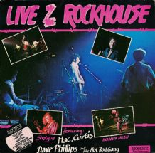 Mac Curtis, Dave Phillips, Shotgun and Honey Hush - Live At The Rockhouse EX/EX 1983